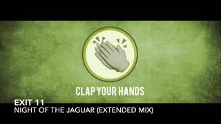 Exit 11 - Night of the Jaguar (Extended Mix)