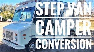 Step Van Custom Camper Conversion