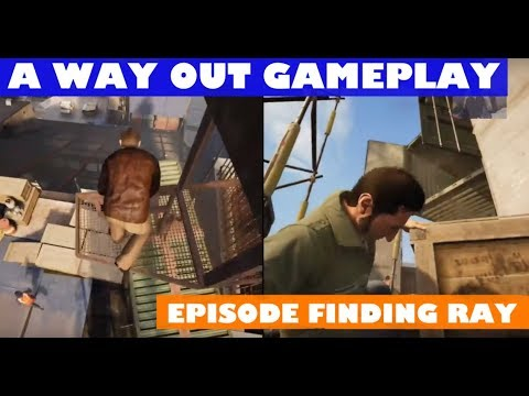 Gameplay A Way Out - Co op with my boyfriend - basketball , finding Ray, Robbing Gas station