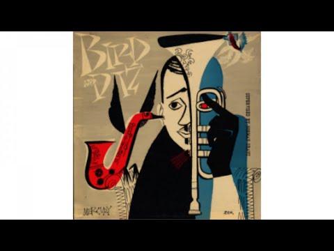 Charlie Parker - Bird and Diz (1952)