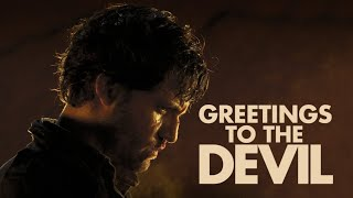 Greetings To The Devil (2013) - Official Trailer