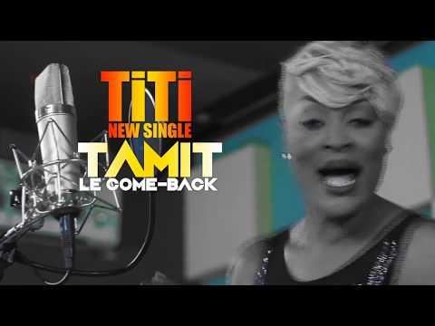 TITI- Tamit(New Single)