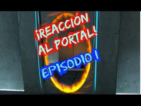 ¡PORTAL! ¡REACCIÓN AL CLÁSICO: PORTAL! - Gameplay En Español