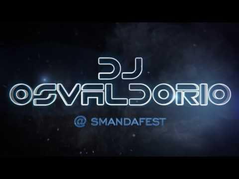 DJ Osvaldorio at SMANDA FEST Agression REmiX