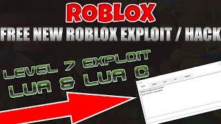 FREE LEVEL 7 ROBLOX EXPLOIT/HACK [PATCHED!] LUA & LUA C