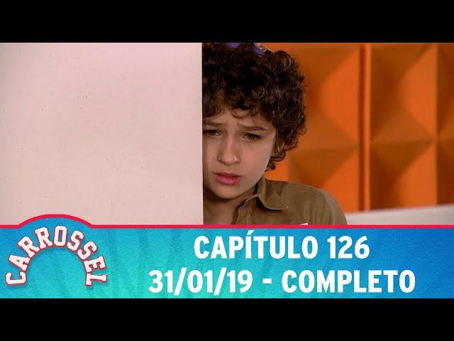 Carrossel | Capítulo 126 - 31/01/19, completo