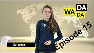 WADADA News for Kids - Episode #15