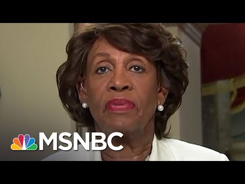 Maxine Waters: 'Surprised' That GOP Is Defending Donald Trump | MSNBC