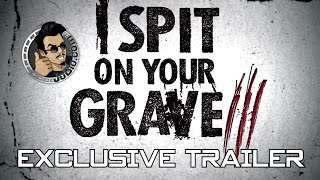 vuclip I SPIT ON YOUR GRAVE 3 Exclusive Trailer (2015) Sarah Butler, Horror Thriller [HD]