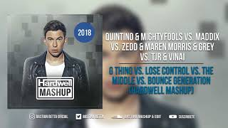 G Thing vs. Lose Control vs. The Middle vs. Bounce Generation (Hardwell Mashup)