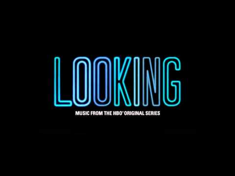 Looking Original Soundtrack   The 2 Bears - Take A Look Around