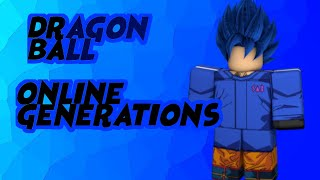 BEST DRAGON BALL GAME| DRAGON BALL ONLINE GENERATIONS EP 1?!?!?!
