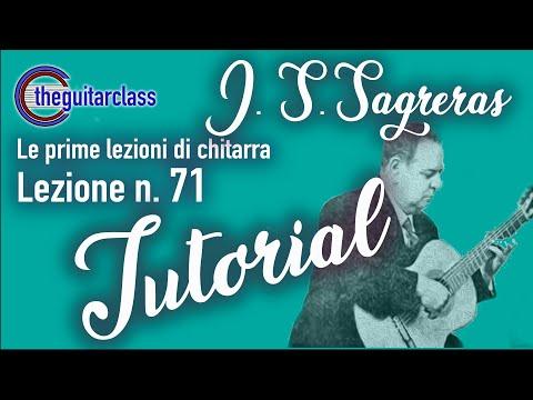 J.  S.  Sagreras  - Lezione n.76 ( tutorial)