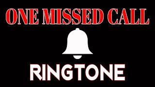 Latest iphone ringtone - one missed ...