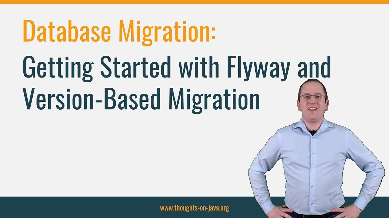 Getting Started with Flyway and Version-Based Database Migration