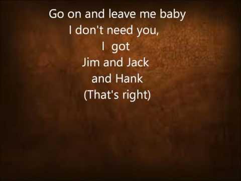 alan jackson Jim and Jack and Hank lyrics