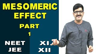 Mesomeric effect Part-1_Gen. Organic Chemistry for XI | XII | JEE-Main | JEE-Advance | AIPMT
