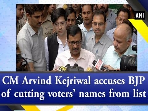 CM Arvind Kejriwal accuses BJP of cutting voters' names from list - #ANI News Mp3