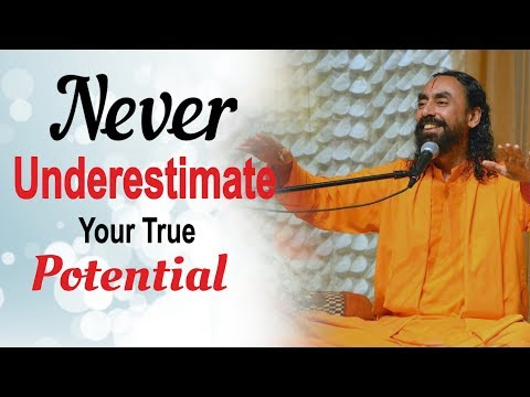 Why Should You NEVER Underestimate your Full Potential? | Swami Mukundananda | MUST WATCH