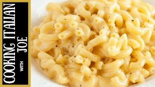 Worlds Best Macaroni and Cheese Italian Style Cooking Italian with Joe