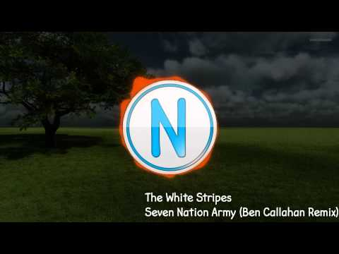 The White Stripes - Seven Nation Army (Ben Callahan Remix ...
