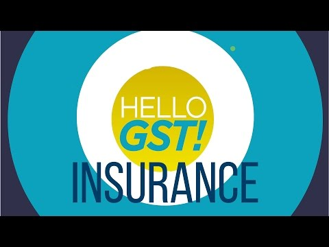 What Impact Will GST Have On The Insurance Sector?