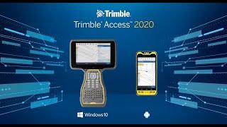 Trimble Access 2020 Overview