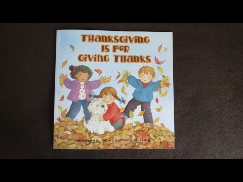 Thanksgiving is for Giving Thanks (Read Aloud)