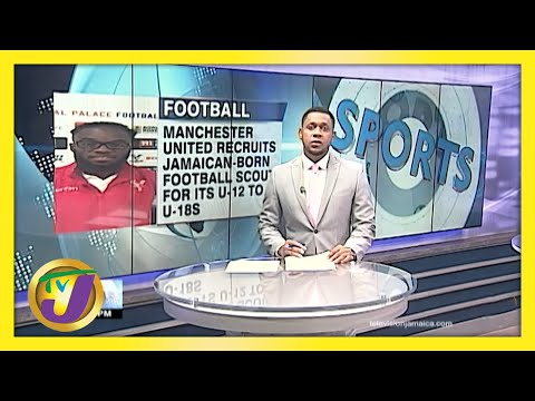 Jamaican-born Football Scout Signed by Manchester United FC - June 2 2021