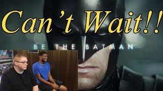 Batman Arkham Knight - Be the Batman Trailer (Live Action) Reaction