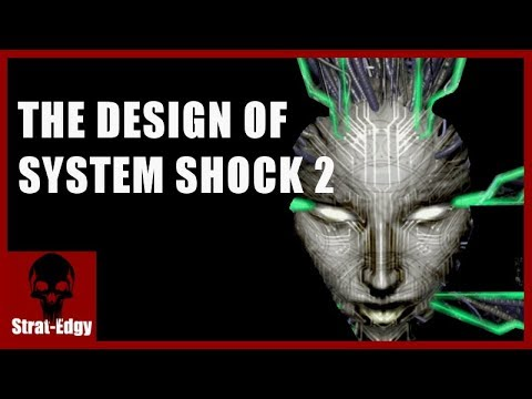 The Design of System Shock 2