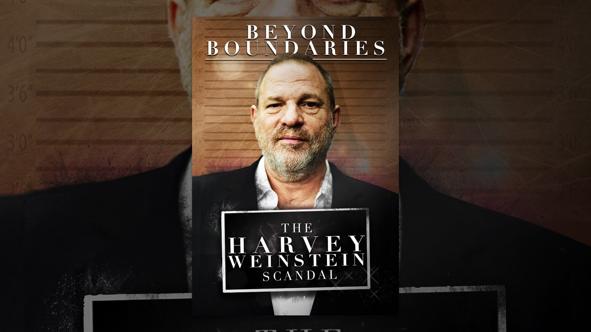 Beyond Boundaries The Harvey Weinstein Scandal Trailer Youtube