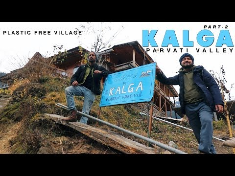 Kasol To Kalga / PLASTIC FREE VILLAGE // Via Manikaran Sahib //Parvati Valley, Part- 2 // 2019