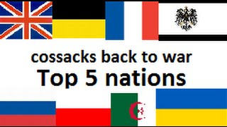 Cossacks back to war: Top 5 nations