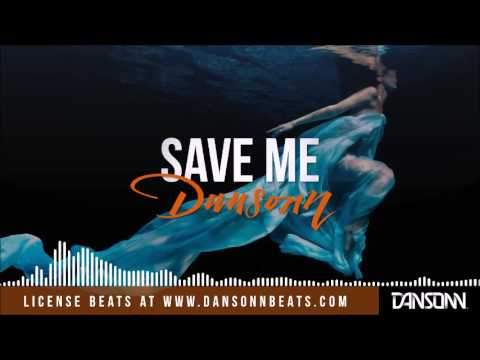 Save Me (With Hook) - Inspiring Piano Guitar Beat | Prod. by Dansonn