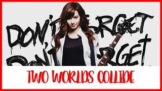 Demi Lovato - Two Worlds Collide (Traducida al Español)