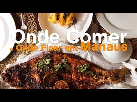 Onde Comer e Onde Ficar em Manaus
