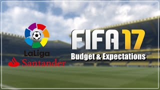 FIFA 17: La Liga Budget & Expectations (Bahasa Indonesia)