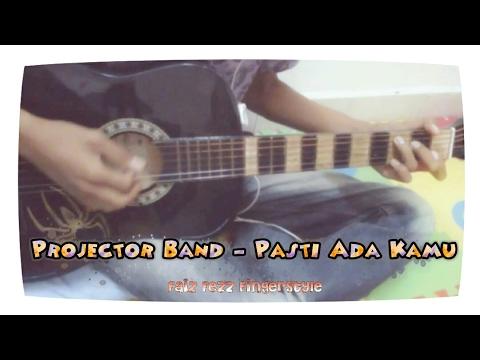 Pasti Ada Kamu(Projector Band) - Fingerstyle cover - Faiz fezz