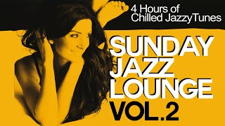 4 Hours - Sunday Jazz Lounge volume two