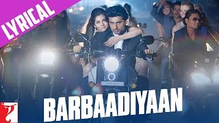 Lyrical: Barbaadiyaan - Full Song with Lyrics - Aurangzeb