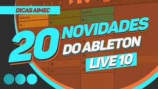 [Dicas AIMEC] 20 novas funções do Ableton Live 10 (parte 1)