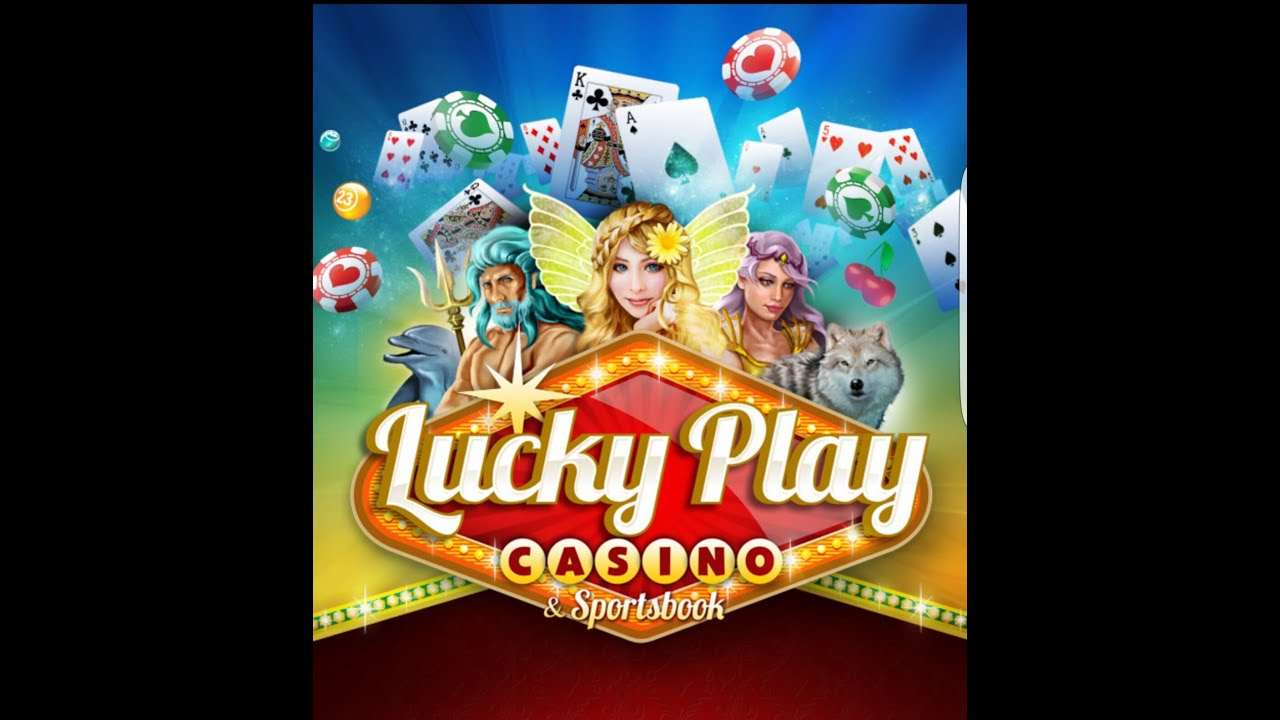 Lucky play casino and sportsbook