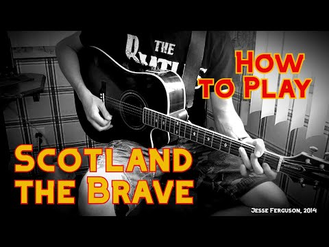 "How to Play ""Scotland the Brave"" (Guitar)"