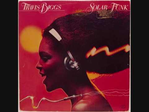 Travis Biggs Solar Funk Lp 1979