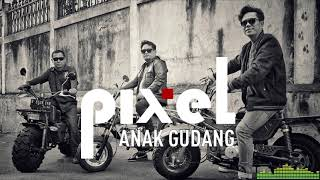 Download ANAK GUDANG - PIXEL BAND