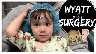 WYATT GETS SURGERY for SPEECH DELAY