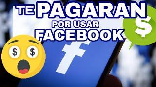 FACEBOOK PAGARA POR DEJARTE ESPIAR / Ganar dinero con Study From facebook 2019