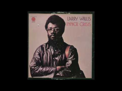 Larry Willis - Inner Crisis (1973)
