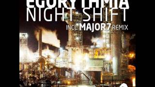 Egorythmia - Night Shift (Original Mix)